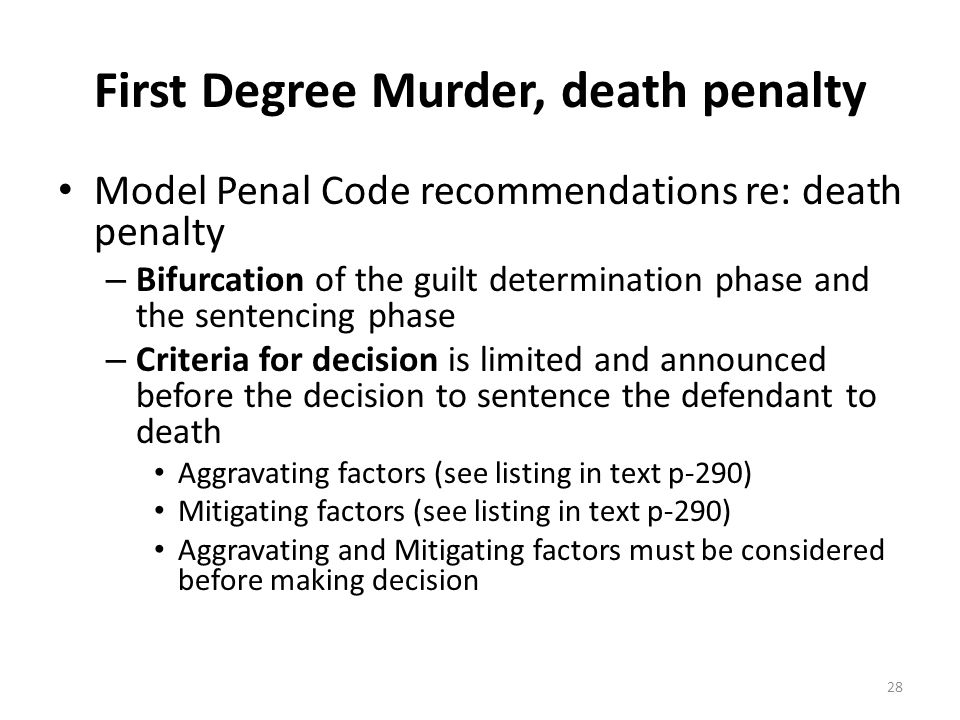 First Degree Murder, death penalty