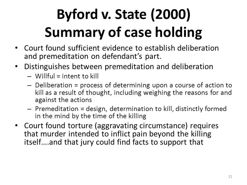 Byford v. State (2000) Summary of case holding