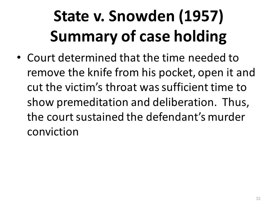 State v. Snowden (1957) Summary of case holding