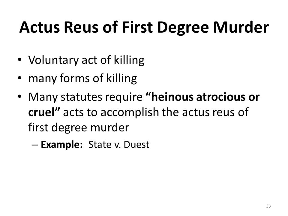 Actus Reus of First Degree Murder