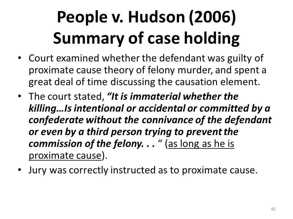 People v. Hudson (2006) Summary of case holding