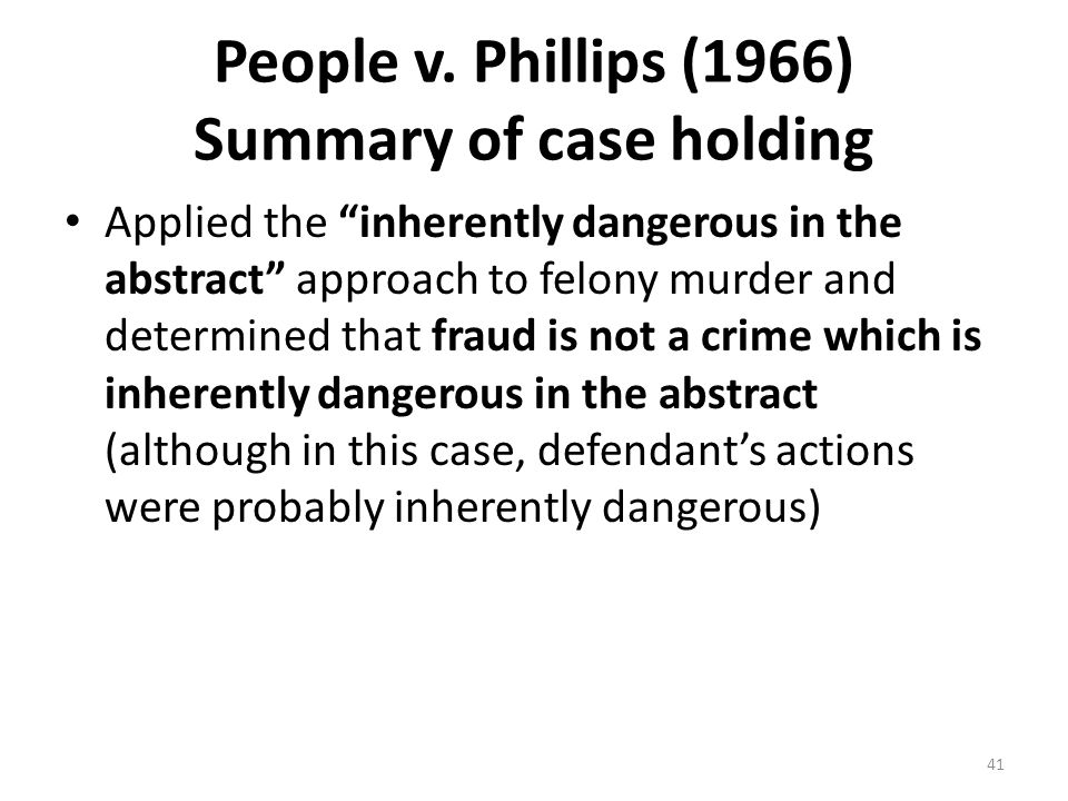 People v. Phillips (1966) Summary of case holding