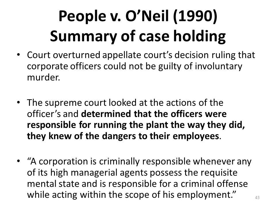 People v. O'Neil (1990) Summary of case holding