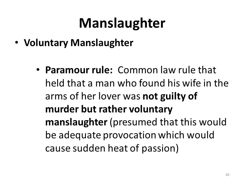 Manslaughter Voluntary Manslaughter