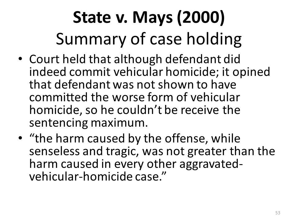 State v. Mays (2000) Summary of case holding