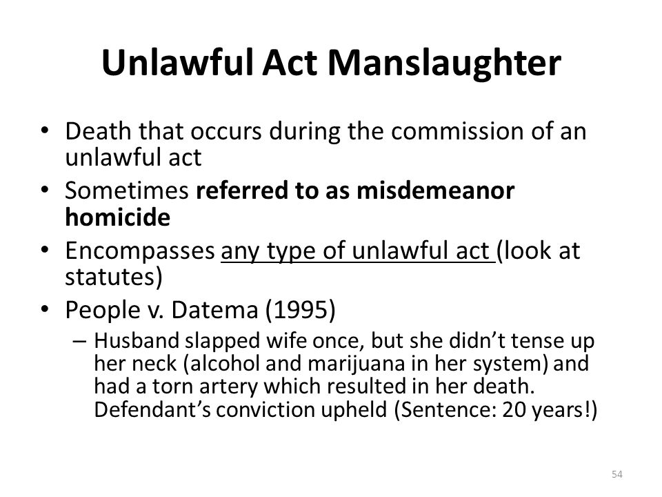 Unlawful Act Manslaughter