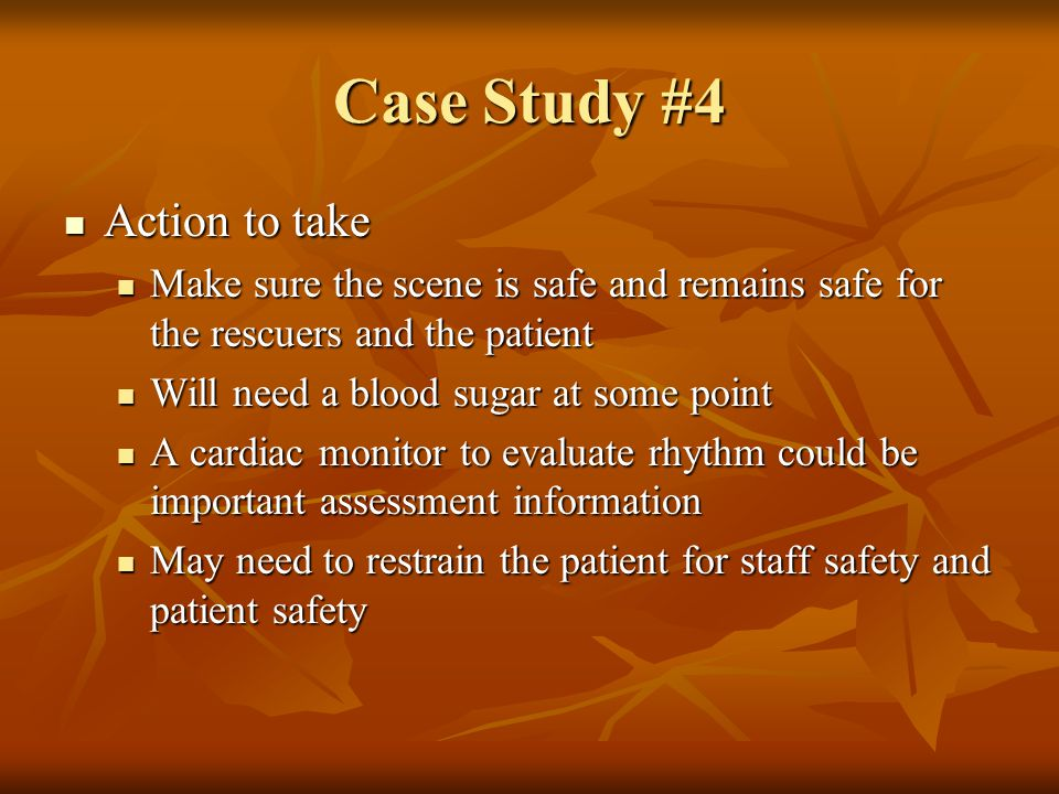 Case Study #4 Action to take
