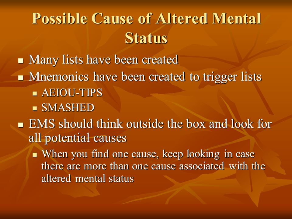 Possible Cause of Altered Mental Status