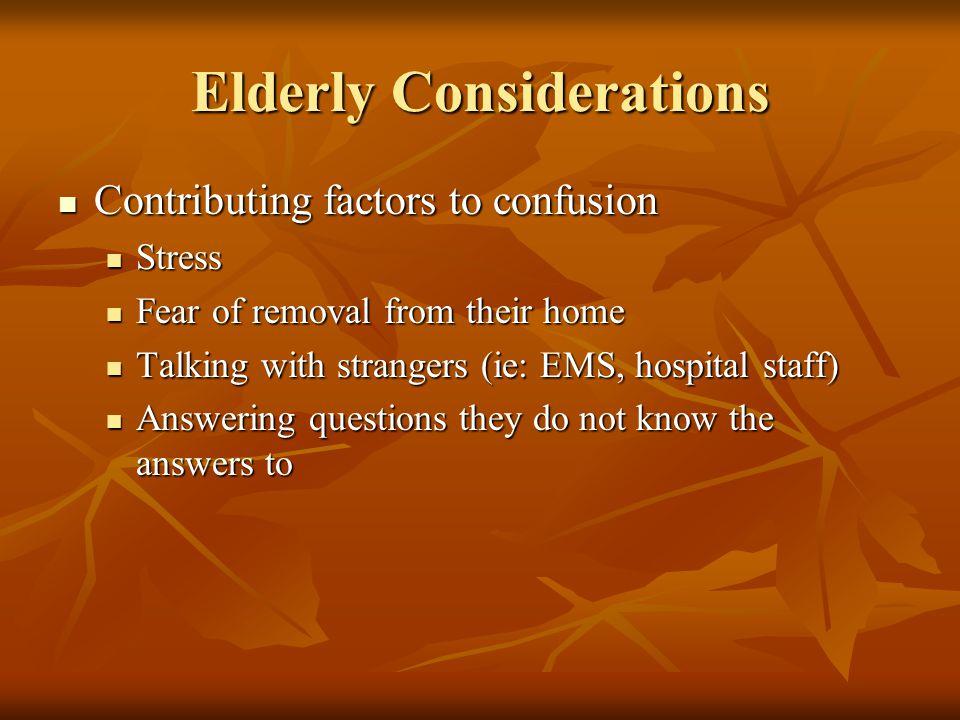 Elderly Considerations
