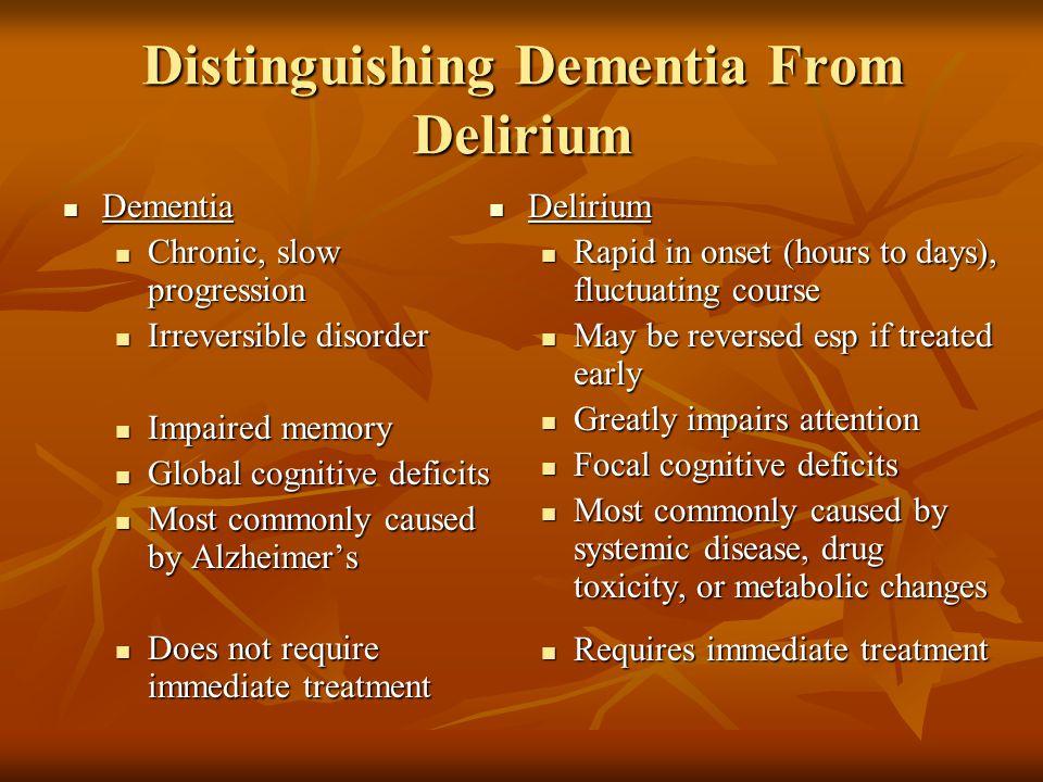 Distinguishing Dementia From Delirium