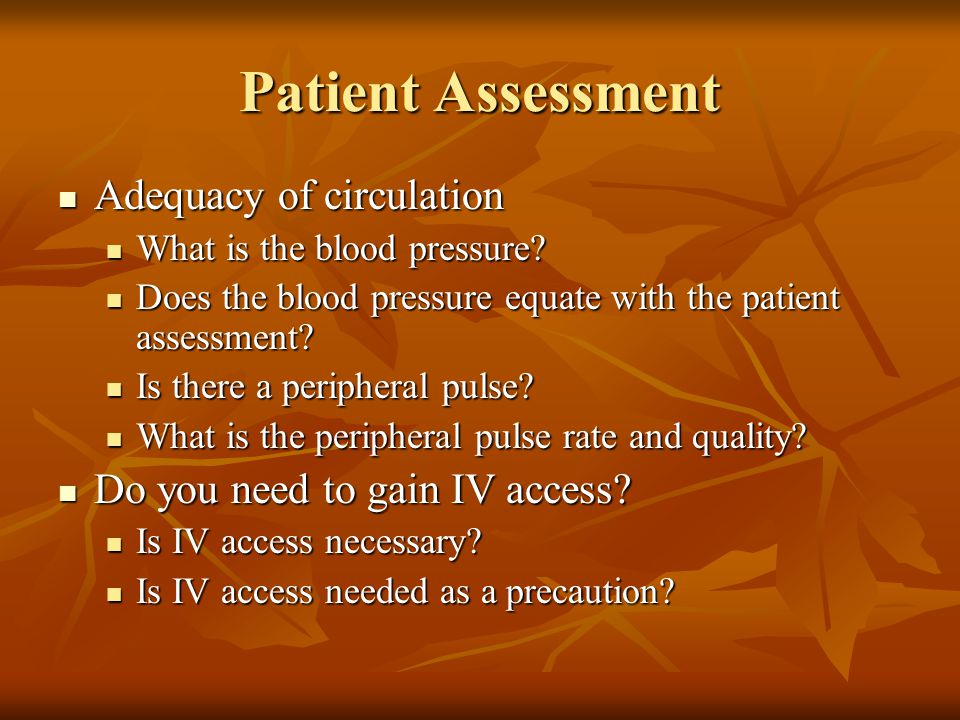 Patient Assessment Adequacy of circulation