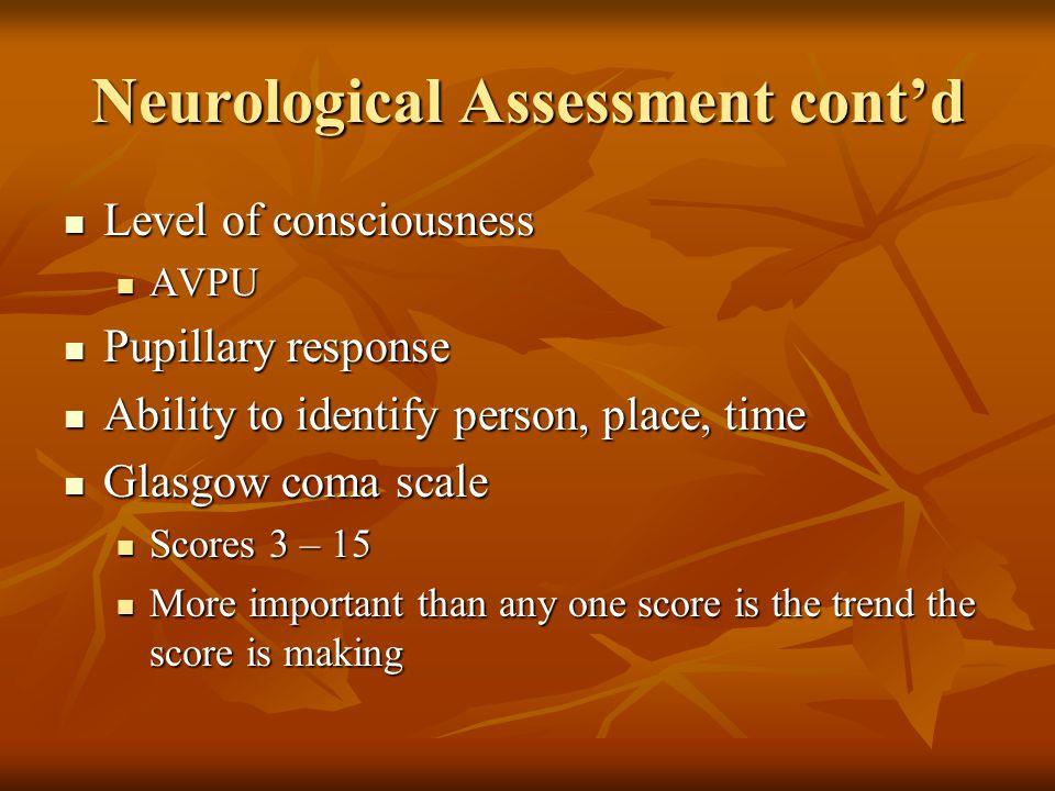 Neurological Assessment cont'd
