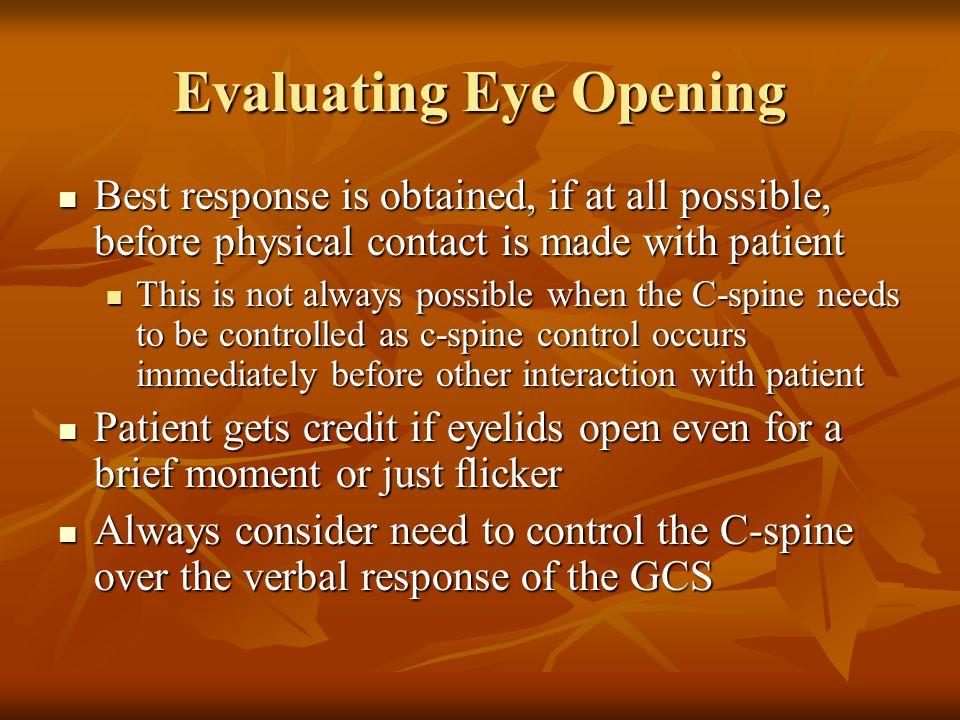 Evaluating Eye Opening