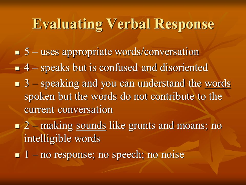 Evaluating Verbal Response