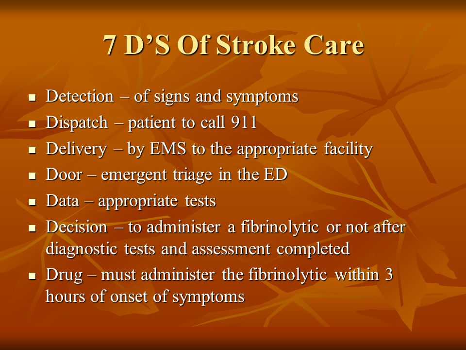 7 D'S Of Stroke Care Detection – of signs and symptoms