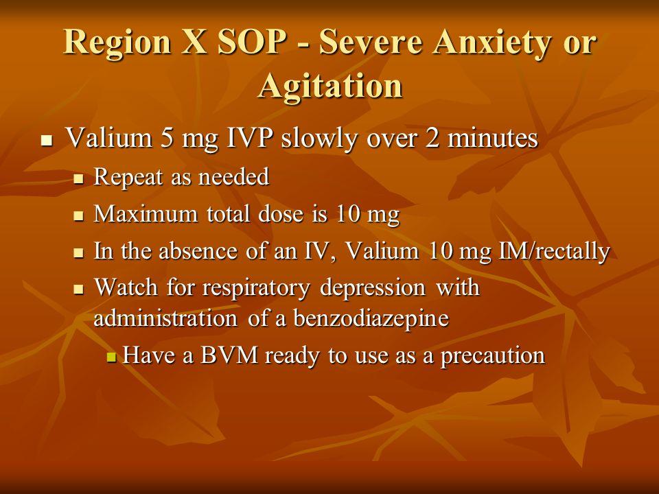Region X SOP - Severe Anxiety or Agitation