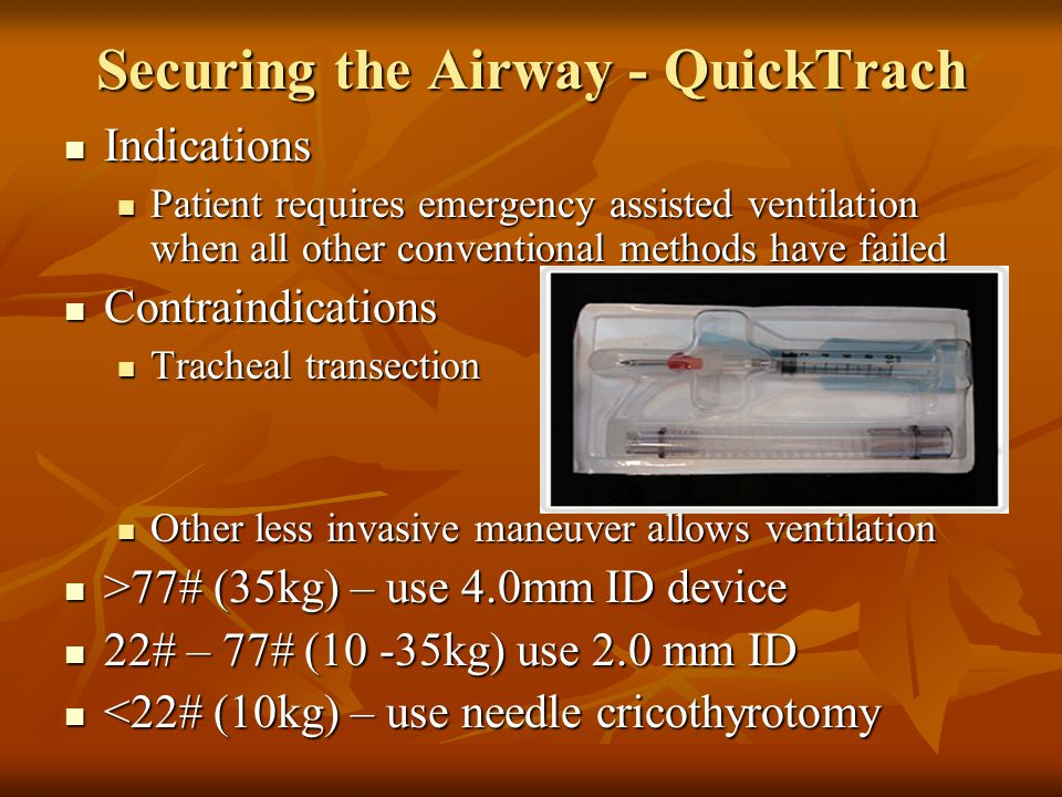 Securing the Airway - QuickTrach