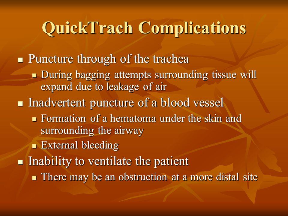 QuickTrach Complications