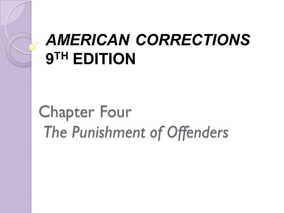 Chapter Four The Punishment of Offenders