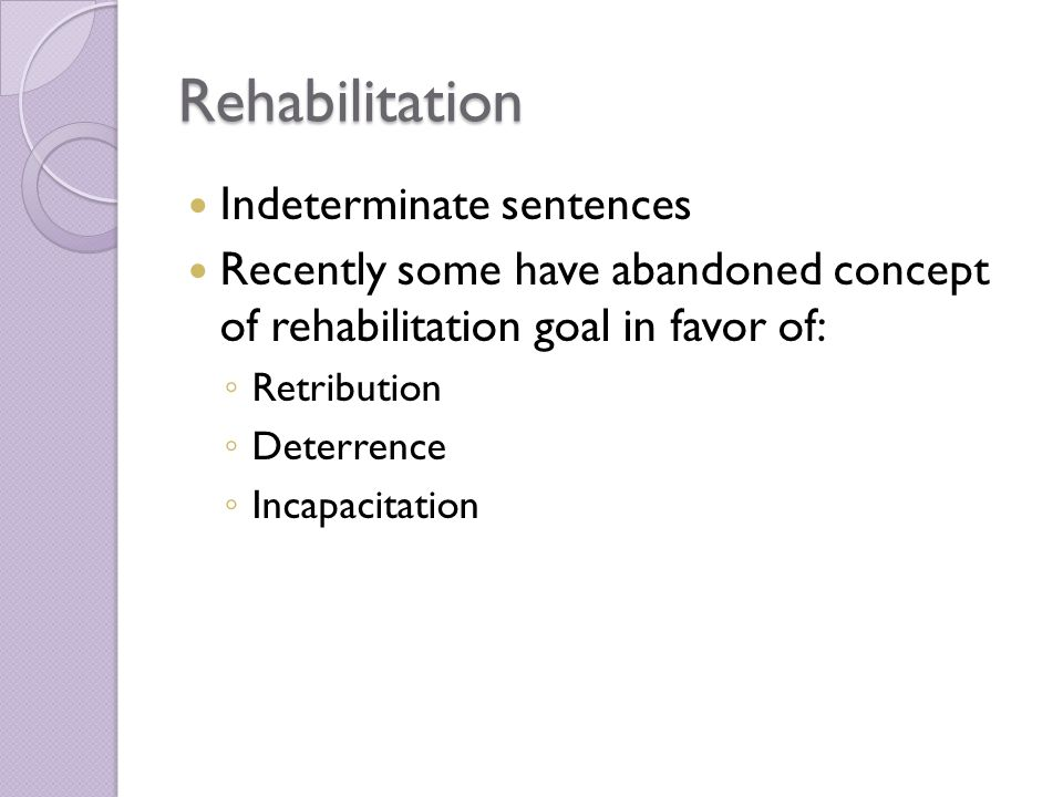 Rehabilitation Indeterminate sentences