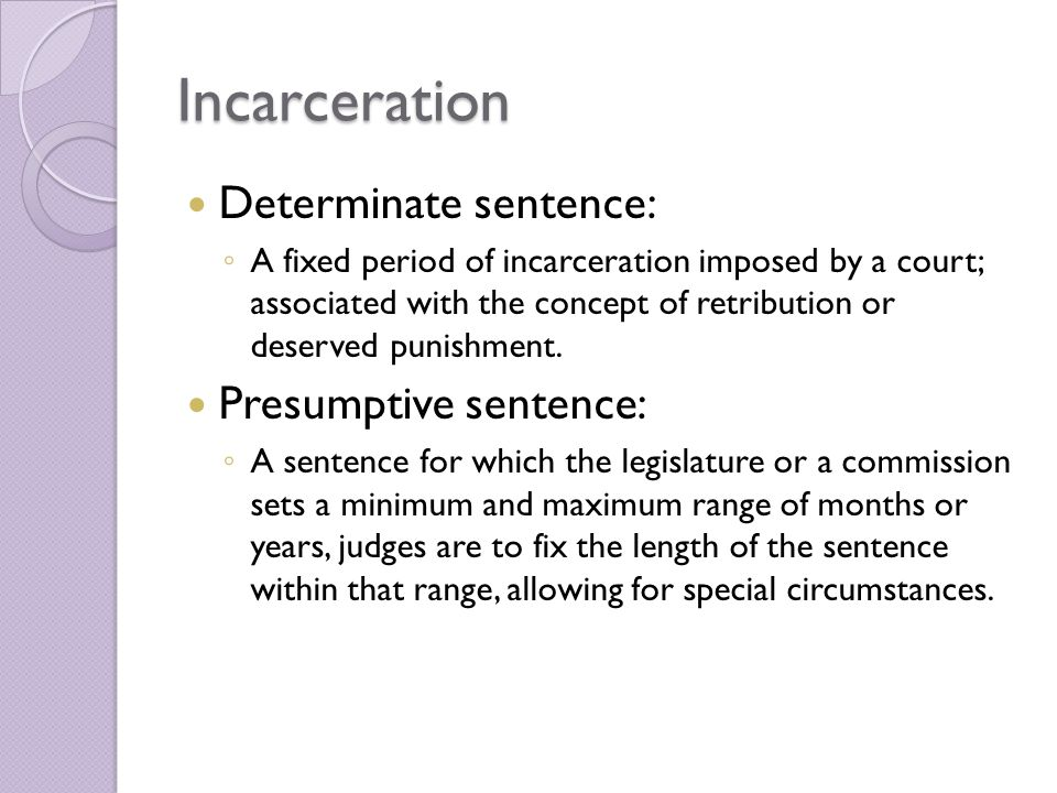 Determinate Sentencing Pros and Cons