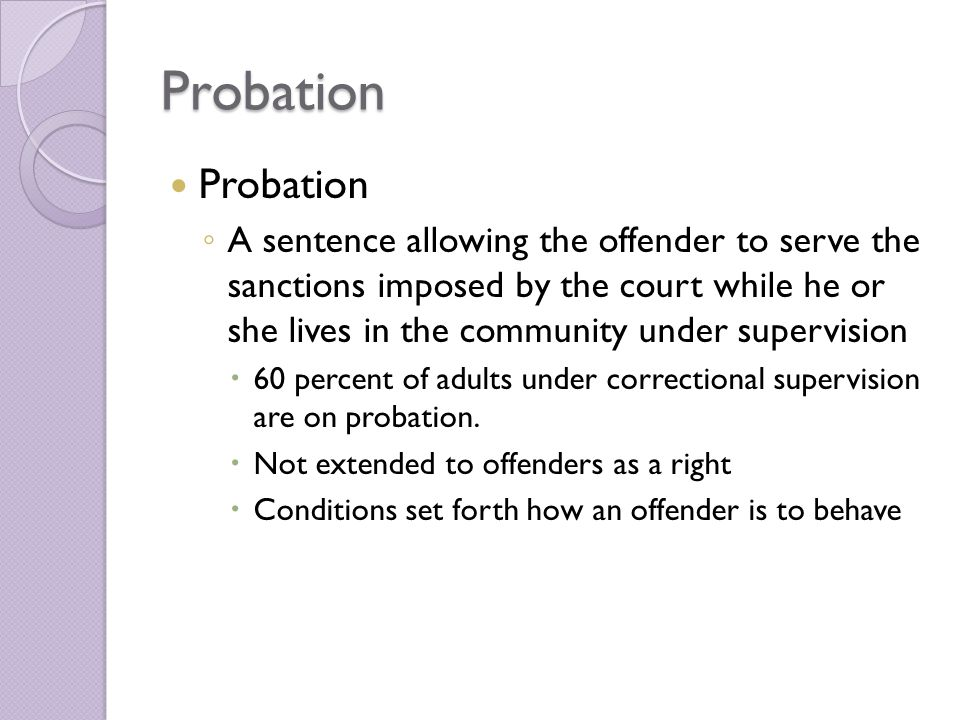 Probation Probation.