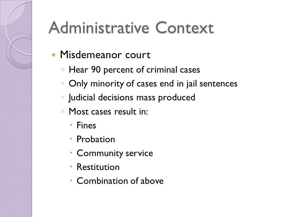 Administrative Context