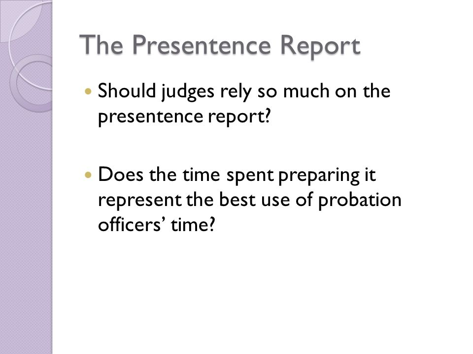 The Presentence Report