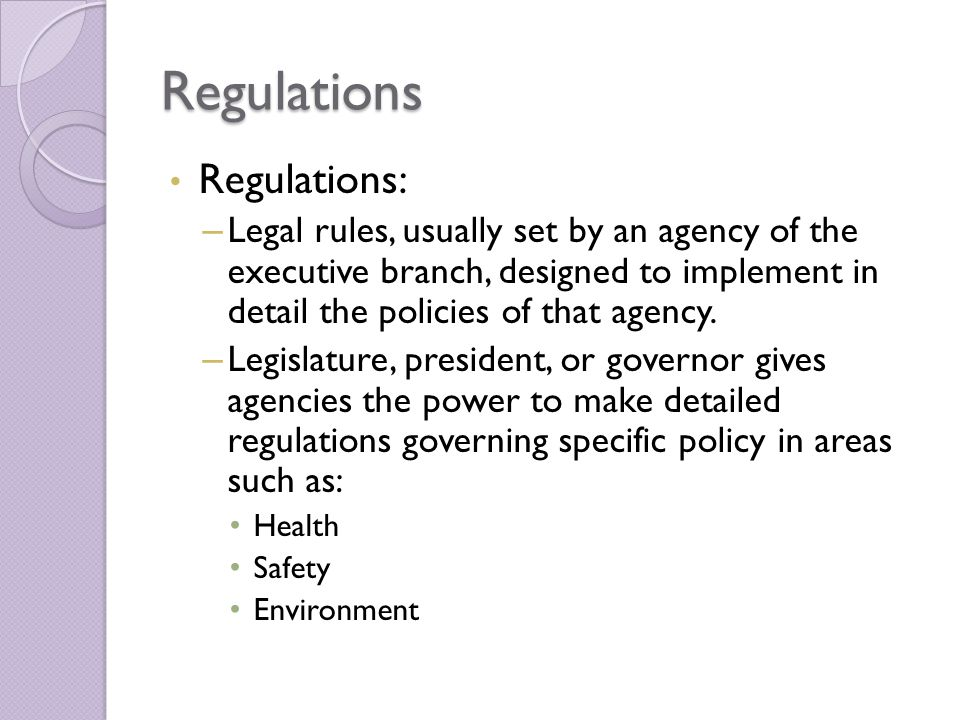 Regulations Regulations: