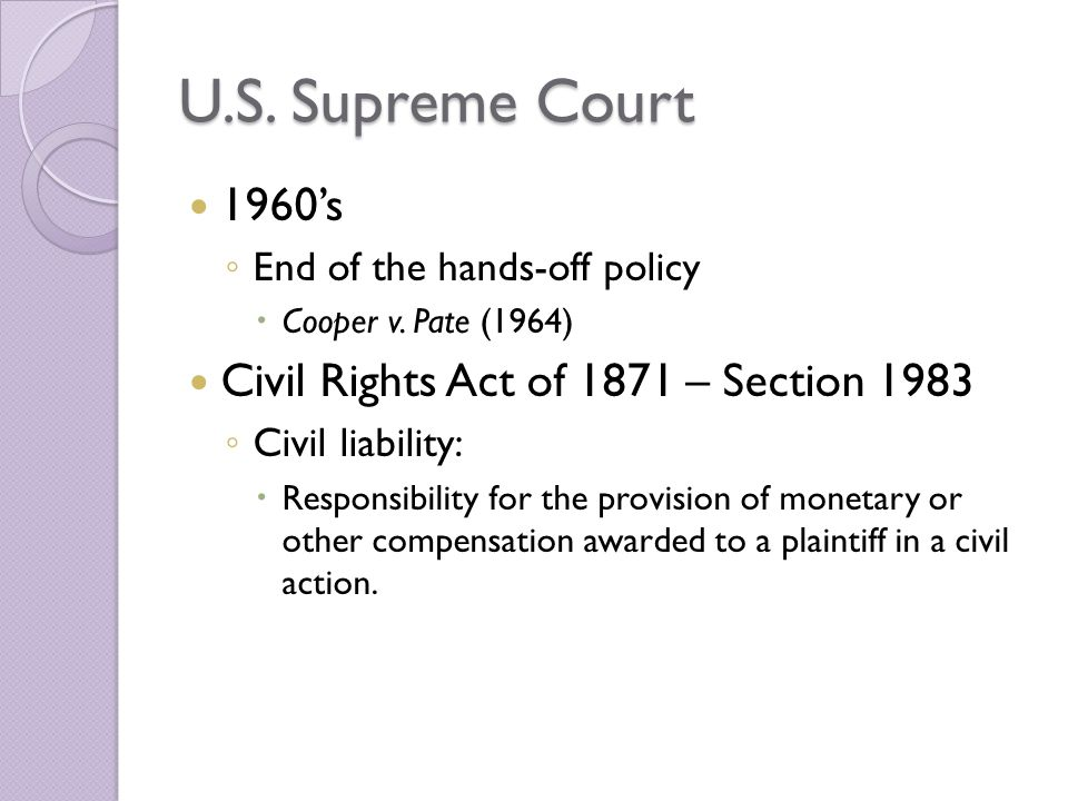 U.S. Supreme Court 1960's Civil Rights Act of 1871 – Section 1983