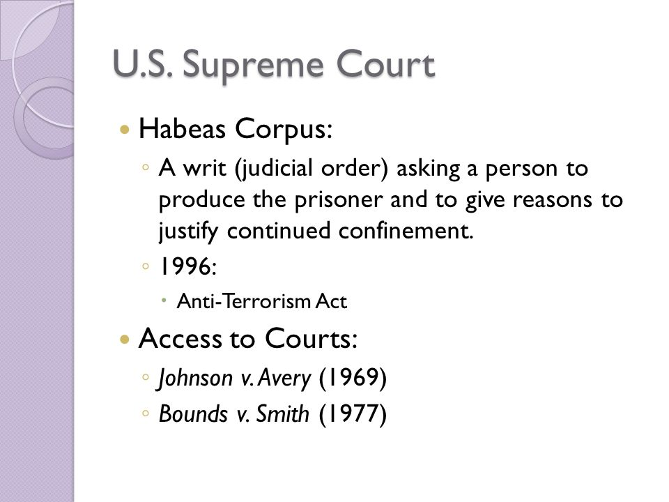 U.S. Supreme Court Habeas Corpus: Access to Courts: