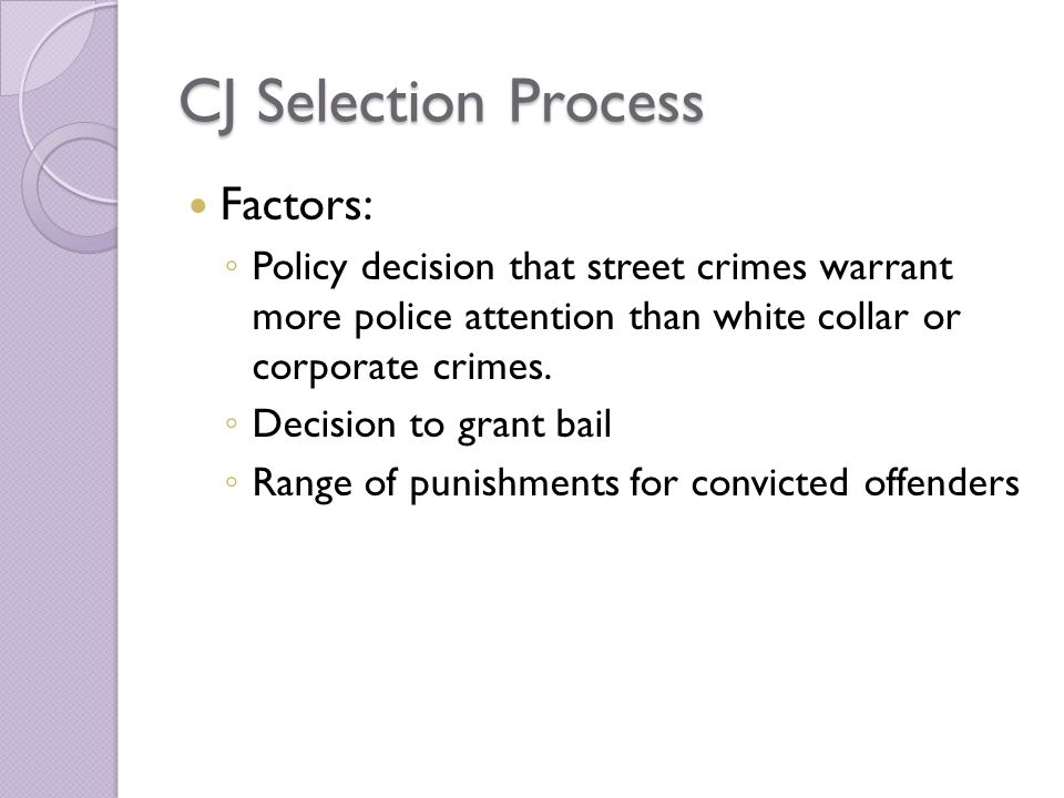 CJ Selection Process Factors: