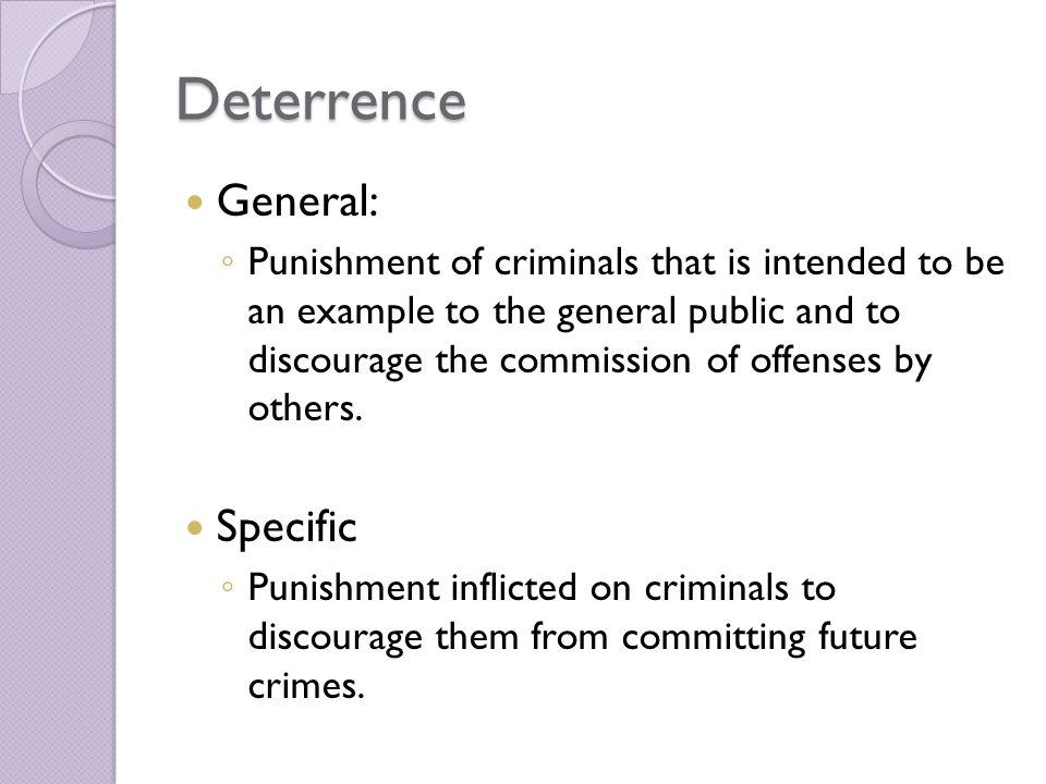 Deterrence General: Specific