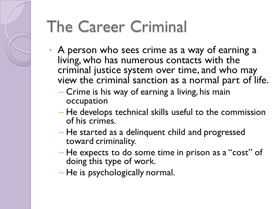 The Career Criminal