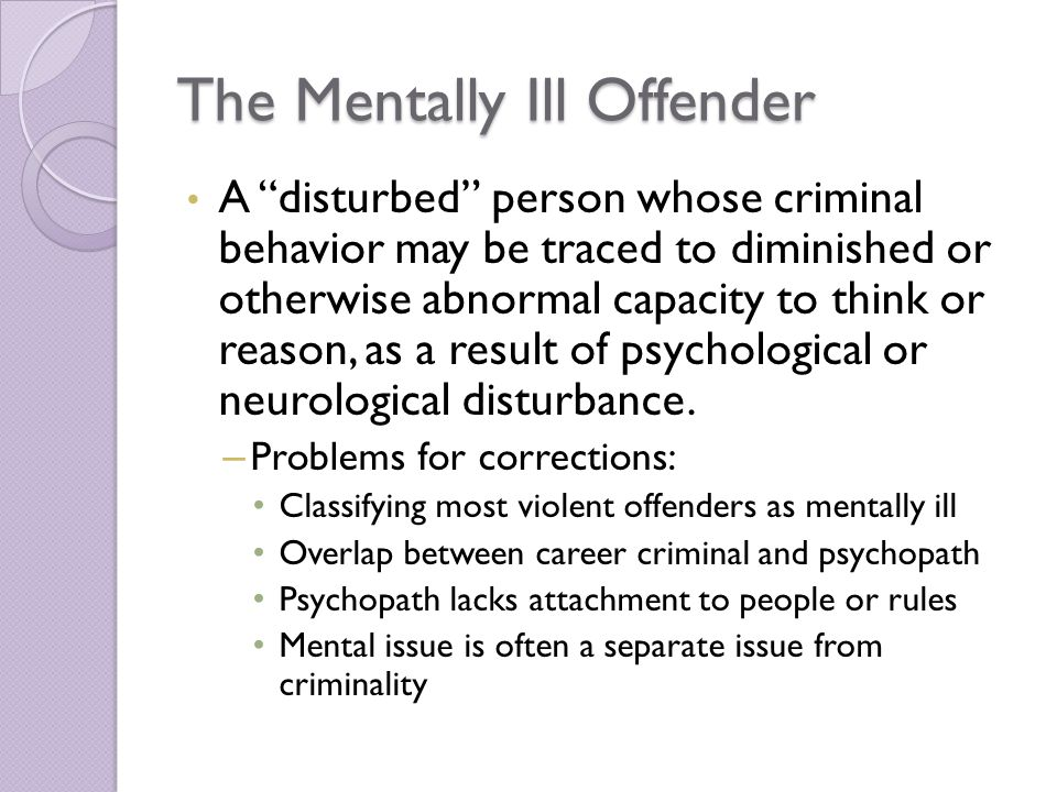 The Mentally Ill Offender