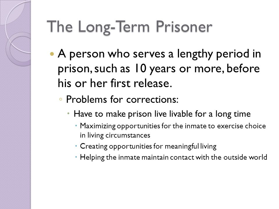 The Long-Term Prisoner