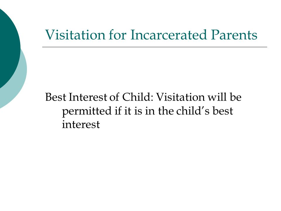 Visitation for Incarcerated Parents