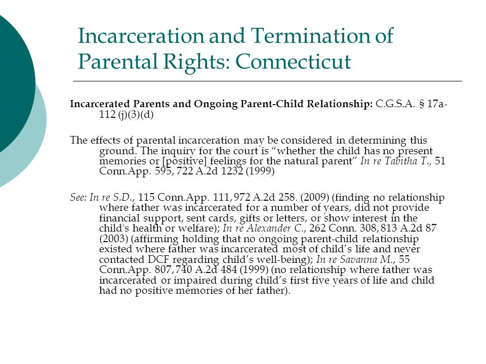 Incarceration and Termination of Parental Rights: Connecticut