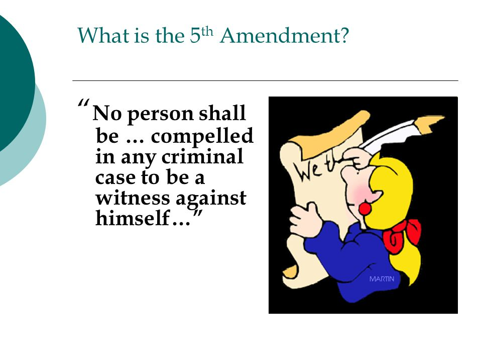 What is the 5th Amendment