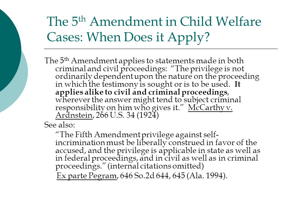 The 5th Amendment in Child Welfare Cases: When Does it Apply