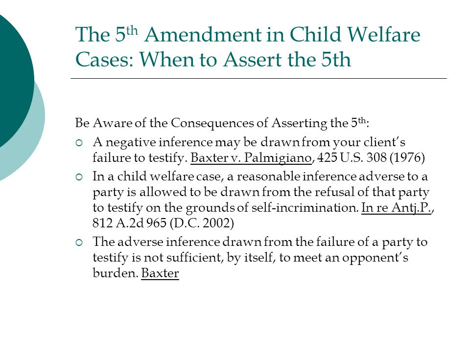 The 5th Amendment in Child Welfare Cases: When to Assert the 5th