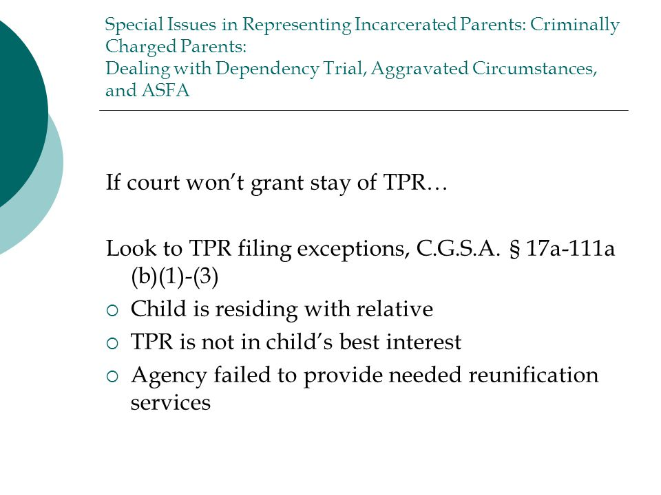 If court won't grant stay of TPR…