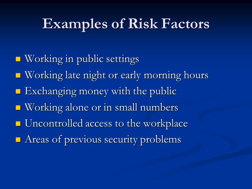 Examples of Risk Factors