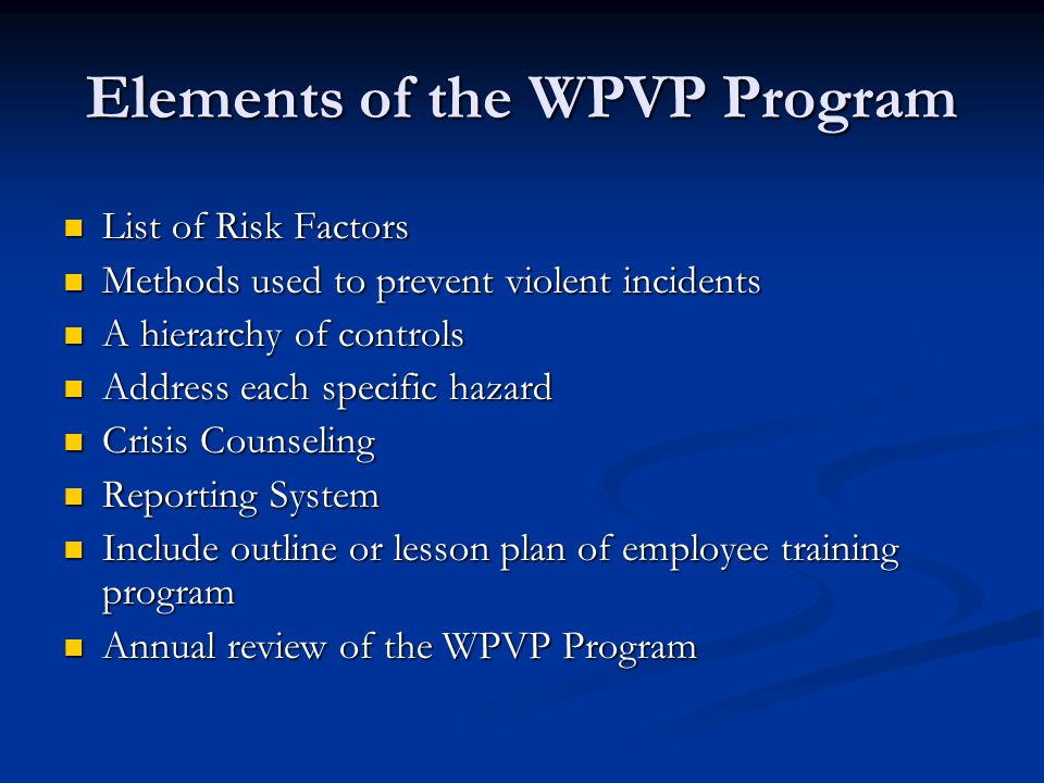 Elements of the WPVP Program