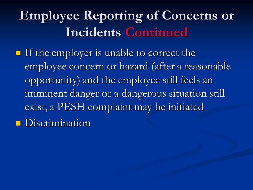 Employee Reporting of Concerns or Incidents Continued