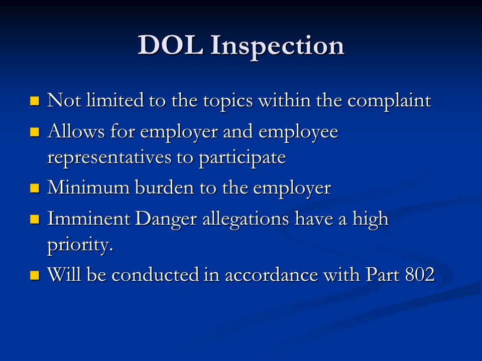 DOL Inspection Not limited to the topics within the complaint