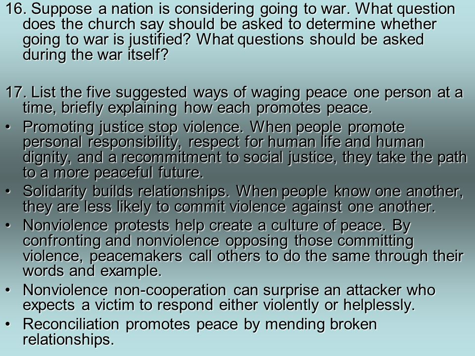 16. Suppose a nation is considering going to war