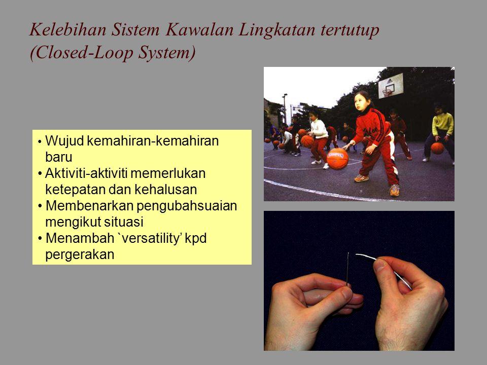 Kelebihan Sistem Kawalan Lingkatan tertutup (Closed-Loop System)