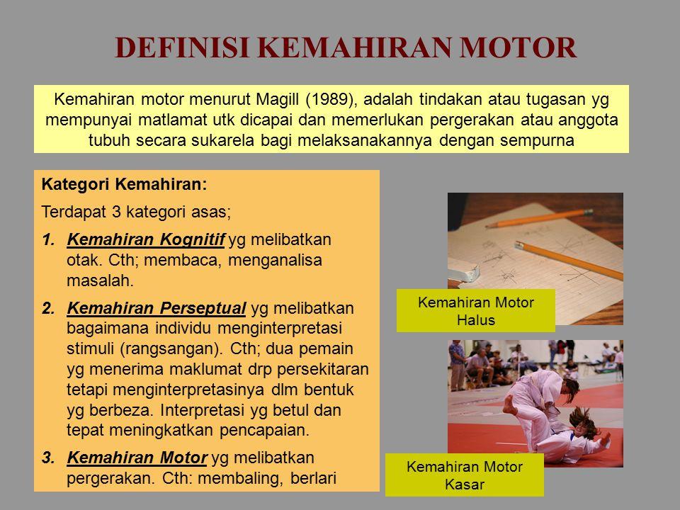DEFINISI KEMAHIRAN MOTOR