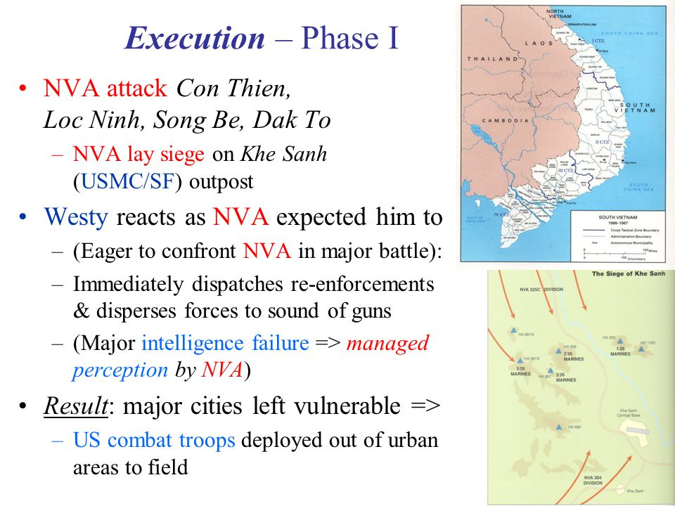 Execution – Phase I NVA attack Con Thien, Loc Ninh, Song Be, Dak To